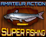 Super Fishing game
