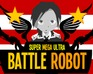 super-mega-ultra-battle-robot-2-0